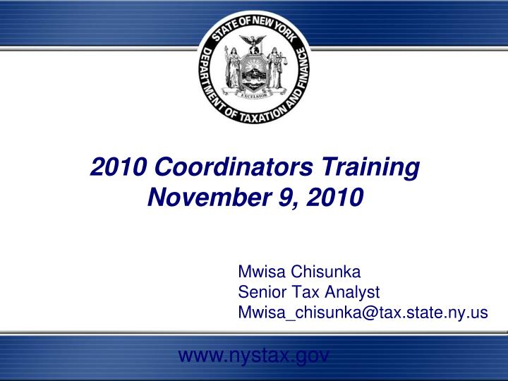 Mwisa chisunka senior tax analyst mwisa chisunka@tax state ny us