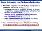 refund anticipation loan facilitators registration