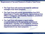 requirement of tax and finance to create a task force
