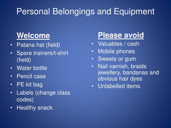 Personal Belongings and Equipment