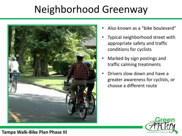 Neighborhood Greenway
