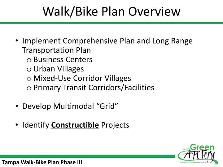 Walk/Bike Plan Overview