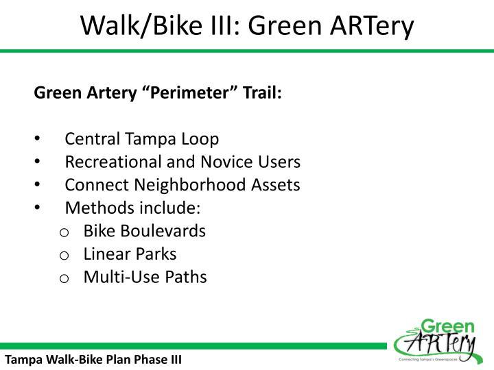 Walk/Bike III: Green