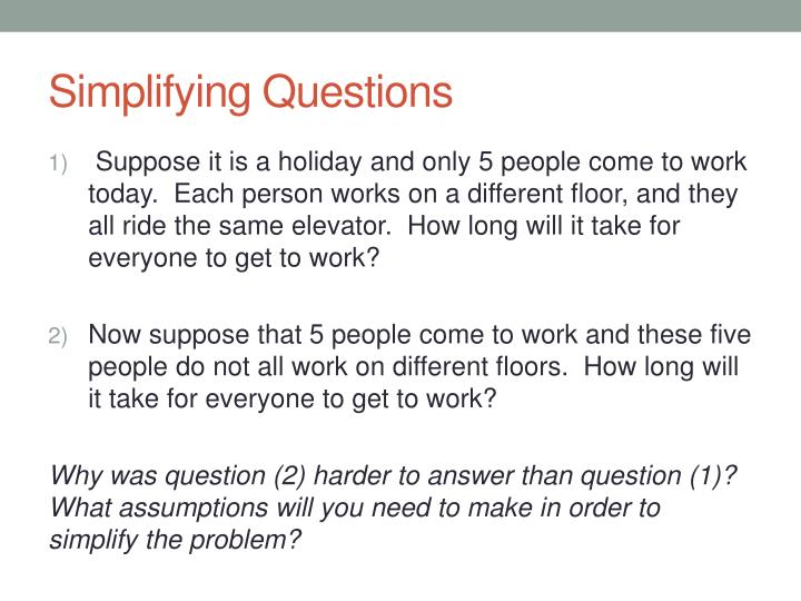 Simplifying Questions