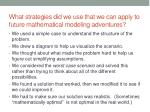 what strategies did we use that we can apply to future mathematical modeling adventures