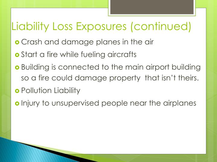 Liability Loss Exposures (continued)