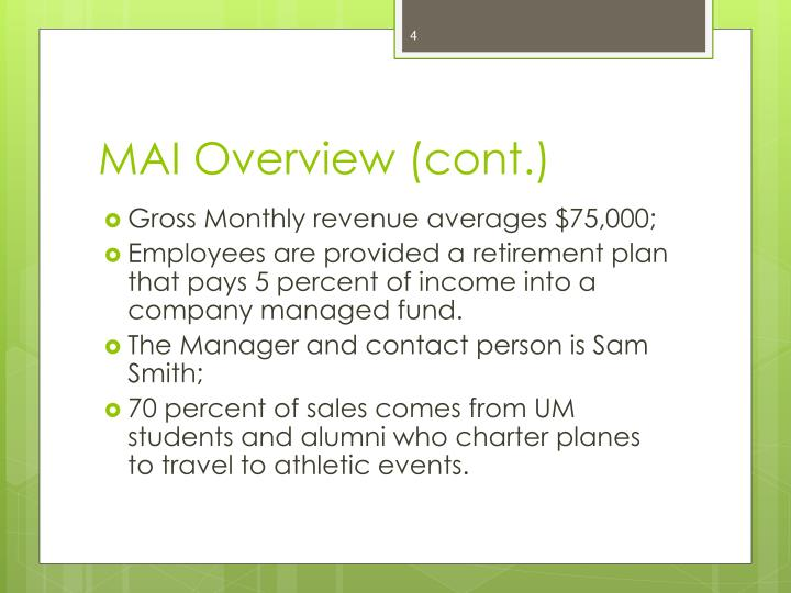MAI Overview (cont.)
