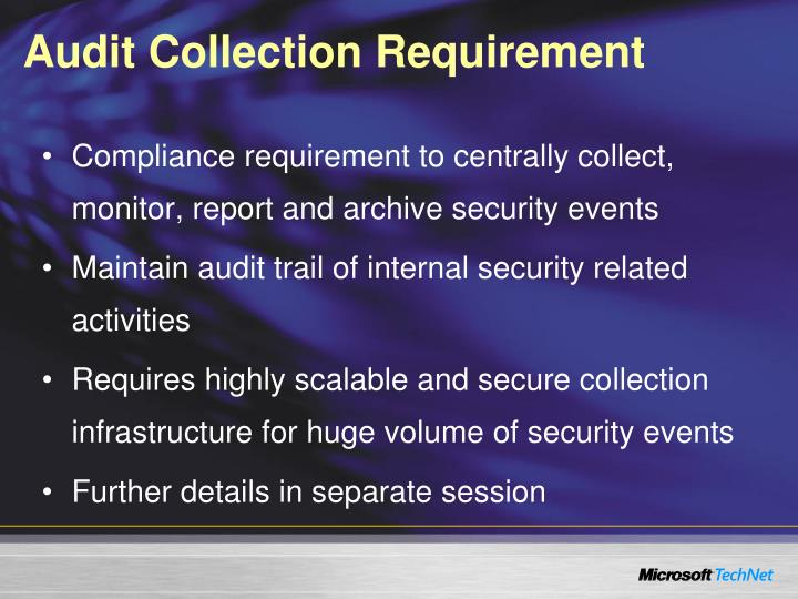 Audit Collection Requirement