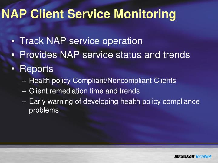 NAP Client Service Monitoring