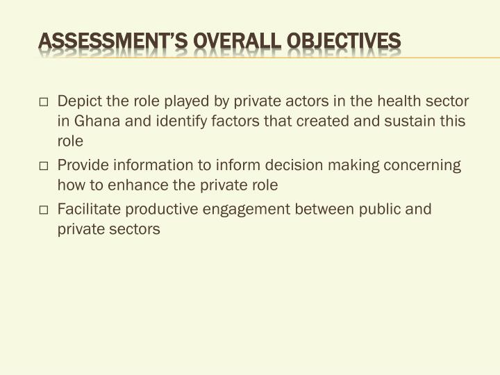 Assessment's overall objectives