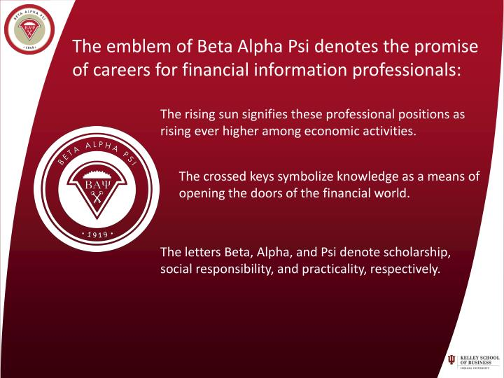 The emblem of Beta Alpha Psi denotes the promise of careers for financial information