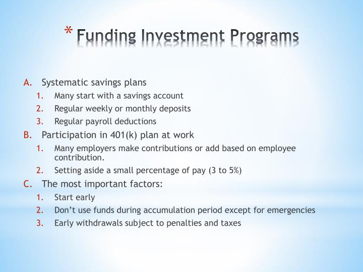 Funding investment programs