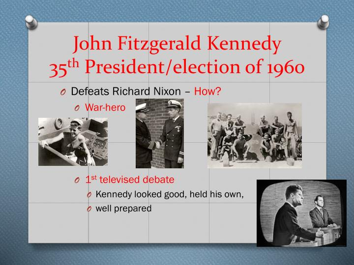 John fitzgerald kennedy 35 th president election of 1960