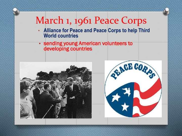 March 1, 1961 Peace Corps