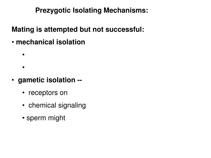 Prezygotic Isolating Mechanisms: