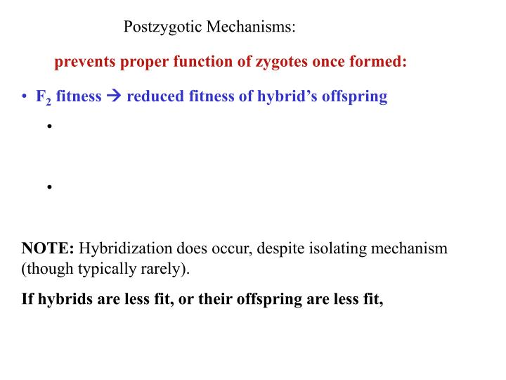 Postzygotic Mechanisms: