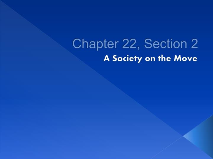 Chapter 22, Section 2