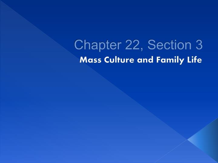 Chapter 22, Section 3