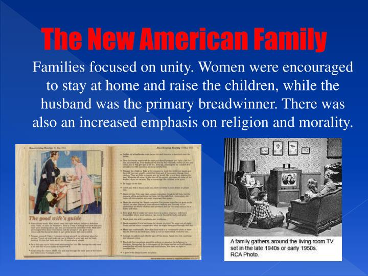 The New American Family
