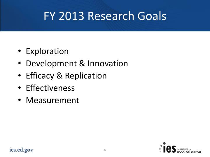FY 2013 Research Goals