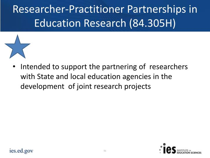 Researcher-Practitioner Partnerships in Education Research (84.305H)