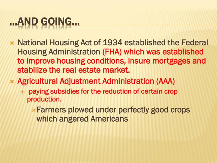 National Housing Act of 1934 established the Federal Housing Administration