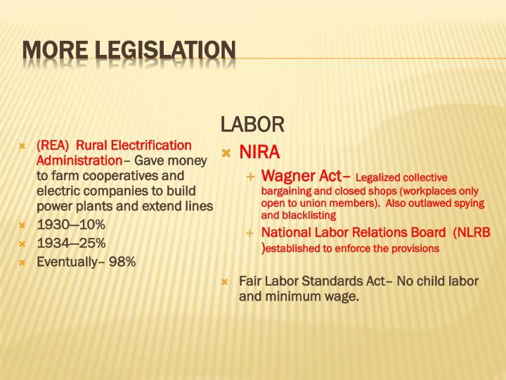 More Legislation