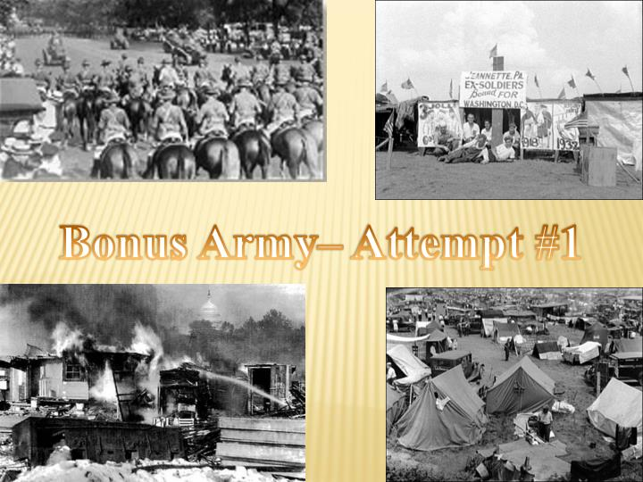 Bonus Army– Attempt #1