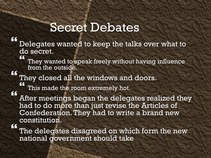Delegates wanted to keep the talks over what to do secret.
