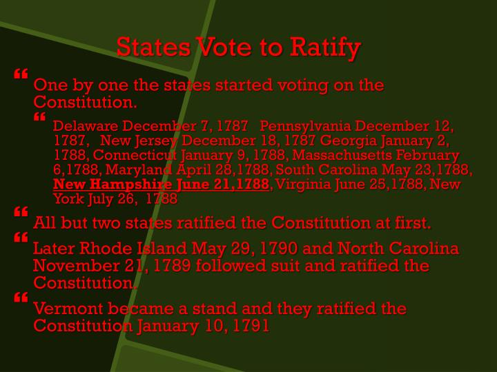 One by one the states started voting on the Constitution.