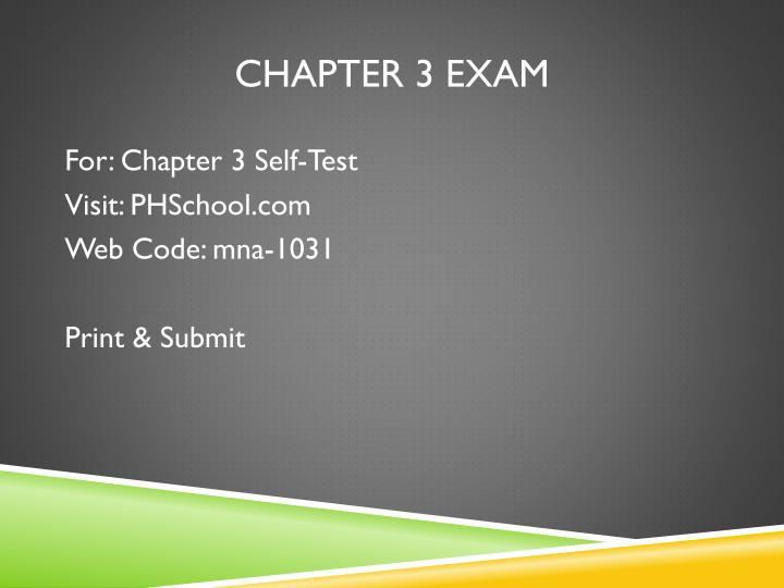 Chapter 3 Exam