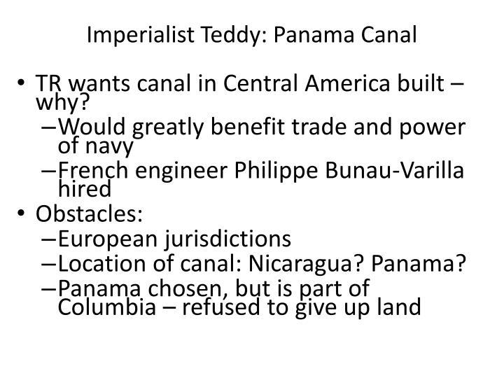 Imperialist Teddy: Panama Canal