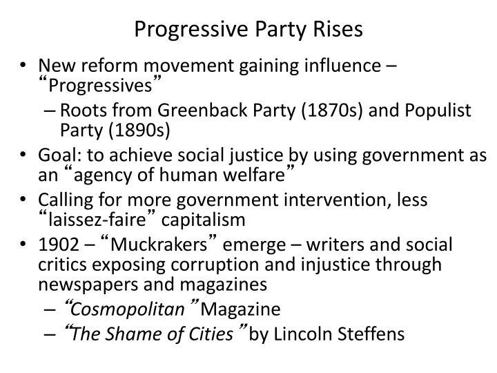 Progressive Party Rises
