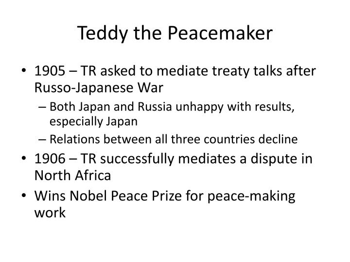 Teddy the Peacemaker