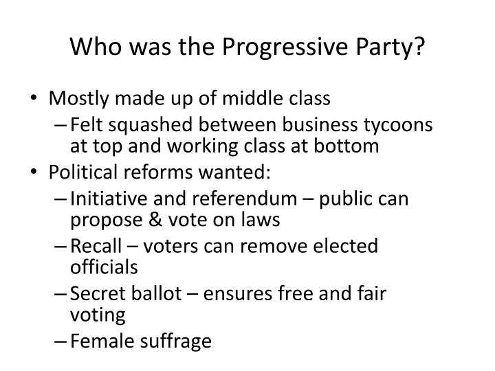 Who was the Progressive Party?