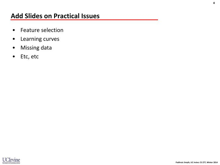 Add Slides on Practical Issues