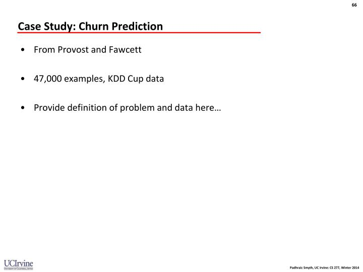 Case Study: Churn Prediction