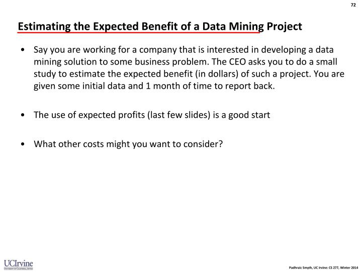 Estimating the Expected Benefit of a Data Mining Project