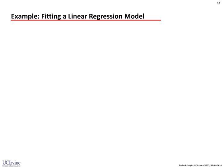 Example: Fitting a Linear Regression Model