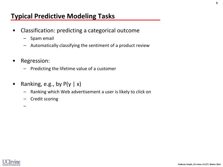 Typical Predictive Modeling Tasks