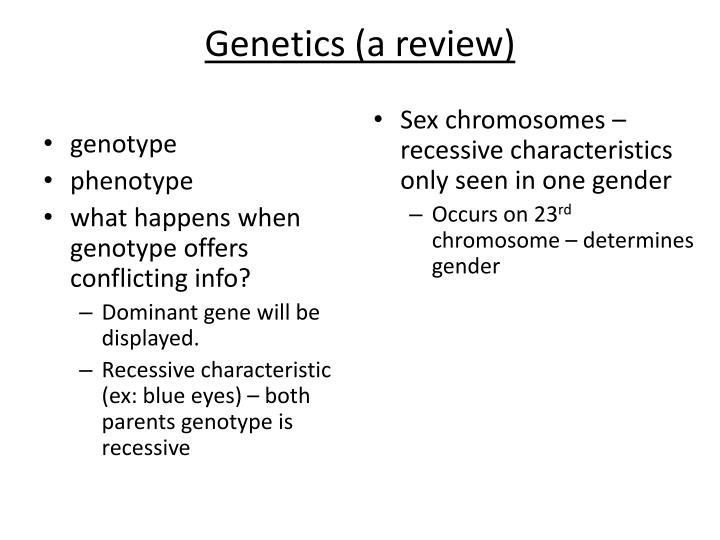 Genetics (a review)