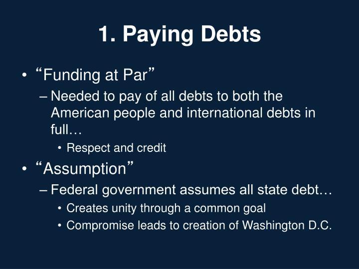 1. Paying Debts