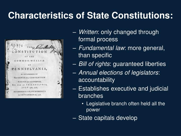 Characteristics of State Constitutions: