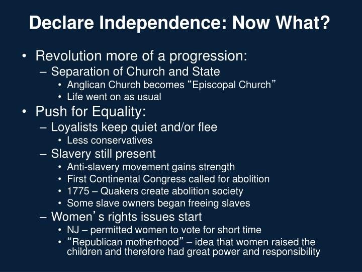 Declare Independence: Now What?