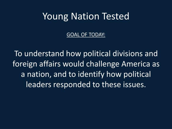 Young Nation Tested