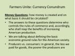 farmers unite currency conundrum