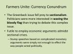 farmers unite currency conundrum4