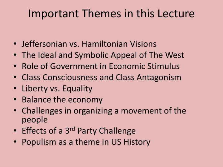 Important themes in this lecture