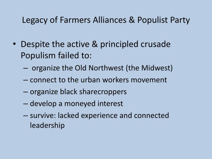 Legacy of Farmers Alliances & Populist Party
