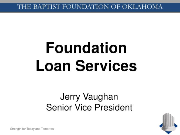 Foundation Loan Services